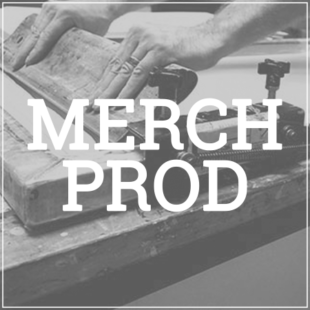 MERCHANDISE PRODUCTION
