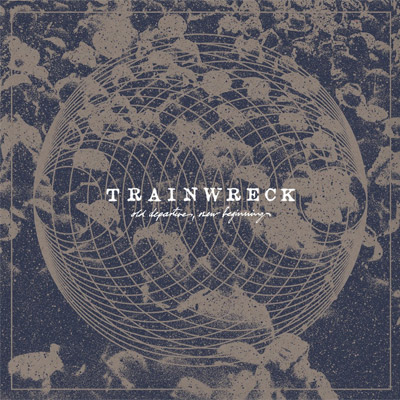 trainwreck-olddepartures_Cover400px