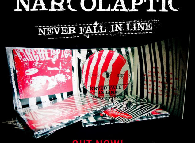 """Out Now: NARCOLAPTIC """"Never Fall In Line"""" CD Digipack"""