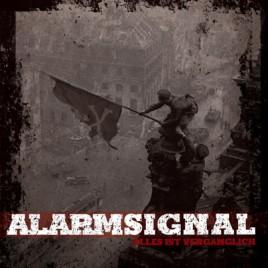"ALARMSIGNAL ""Alles ist vergänglich"" CD"