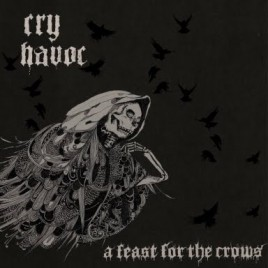 "CRY HAVOC ""A feast for the crows"" LP"