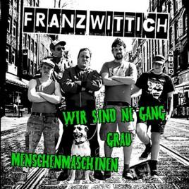 """FRANZ WITTICH """"Wir sind ne Gang"""" EP [col. vinyl] (Sold Out!)"""