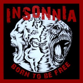 "INSONNIA ""Born to be free"" 10inch"