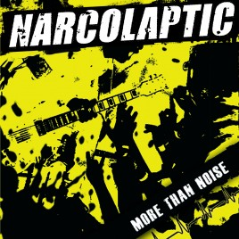 "NARCOLAPTIC ""More than Noise"" CD"