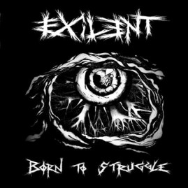 "AE021 · EXILENT ""Born to Struggle"" LP"
