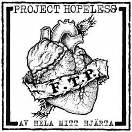 """PROJECT HOPELESS """"Av Hela Mitt Hjärta"""" EP"""