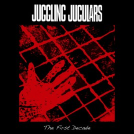 "JUGGLING JUGULARS ""The First Decade"" LP"