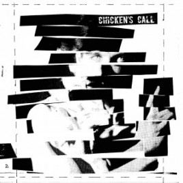 "CHICKENS CALL ""s/t"" LP"