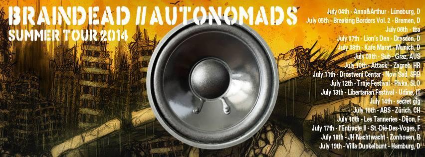AUTONOMADS / BRAINDEAD Europe-Tour 2014