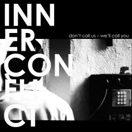 "INNER CONFLICT "" Don't call us – we'll call you"" EP [+Digital, Screenprinted Artwork]"