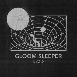 "GLOOM SLEEPER ""A Void"" LP"