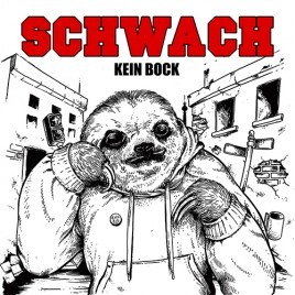 """SCHWACH """"Kein Bock"""" col. LP [+Download] + SIEBDRUCK POSTER — LIMITED SPECIAL EDITION  (Out: 14.10.16)"""