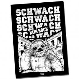 "SCHWACH ""Kein Bock"" lim. screenprinted Poster"