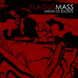"PLAGUE MASS ""Union of Egoists"" col LP"