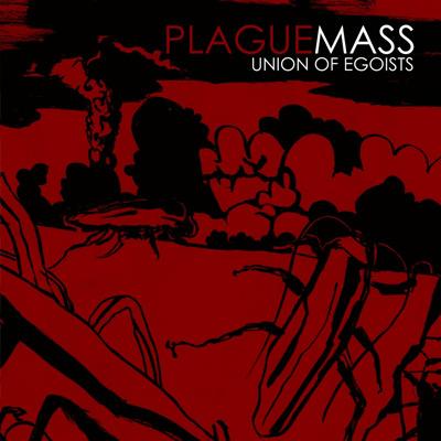 plaguemass_unionofegoists_Cover